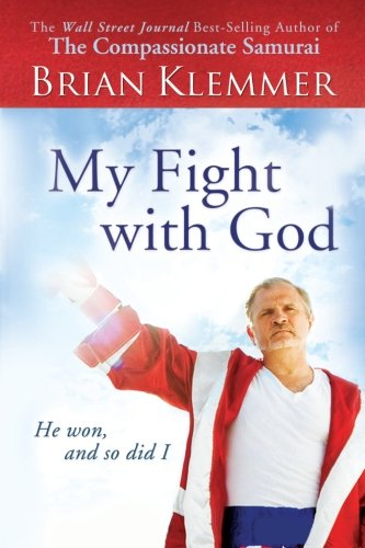 9780768410419: My Fight With God: He Won, and So Did I