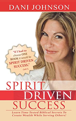 9780768412512: SPIRIT DRIVEN SUCCESS