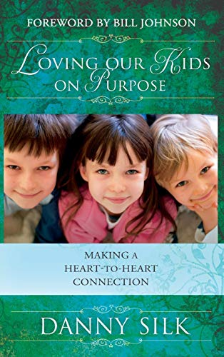 9780768412895: LOVING OUR KIDS ON PURPOSE