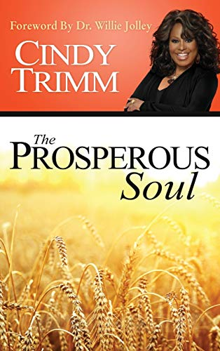 The Properous Soul: Cindy Trimm