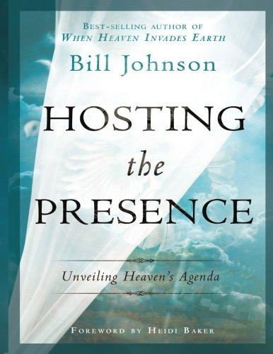 9780768414035: Hosting the Presence: Unveiling Heaven's Agenda