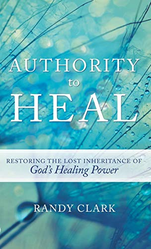 9780768414592: AUTHORITY TO HEAL