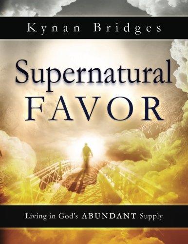 9780768415155: Supernatural Favor: Living in God's Abundant Supply