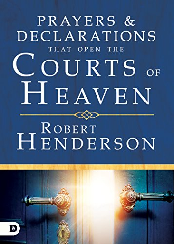 9780768418699: Prayers and Declarations that Open the Courts of Heaven
