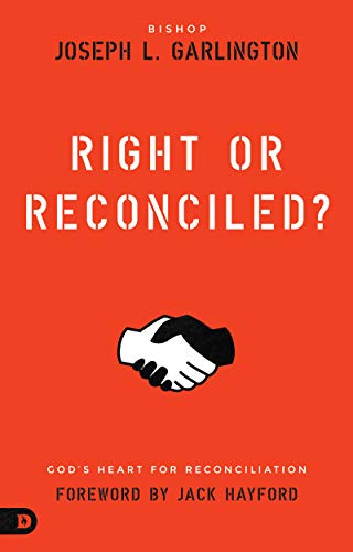9780768420043: Right or Reconciled!: God's Heart for Reconciliation