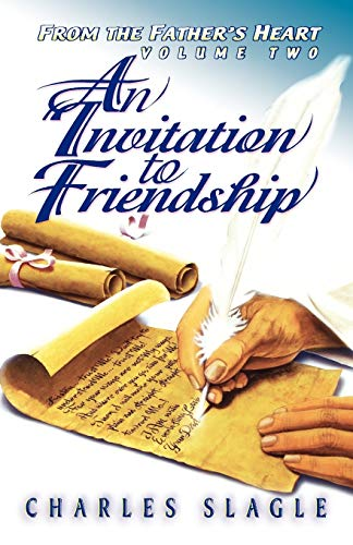 9780768420135: An Invitation to Friendship (From the Father's Heart Volume Two)