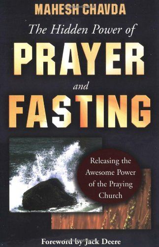 9780768420173: The Hidden Power of Prayer and Fasting