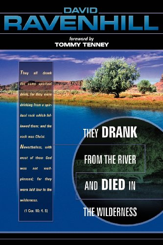 9780768420388: They Drank from the River and Died in Wilderness