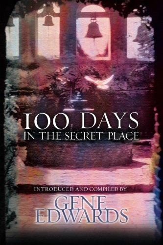 9780768420654: 100 Days in the Secret Place