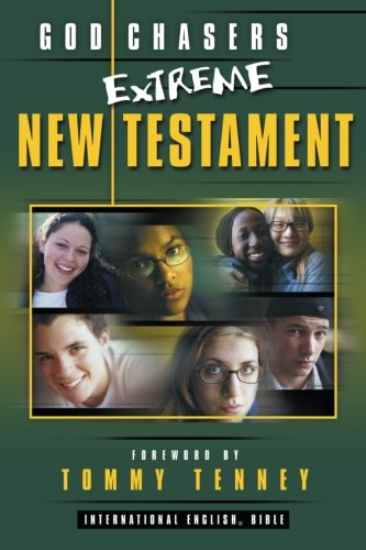God Chasers Extreme New Testament Bible (9780768421125) by Tommy Tenney