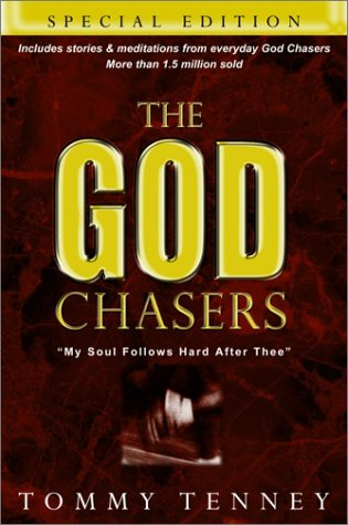 9780768421514: The God Chasers: My Soul Follows Hard after Thee