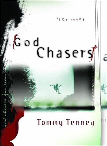 God Chasers for Teens (9780768421538) by Tommy Tenney