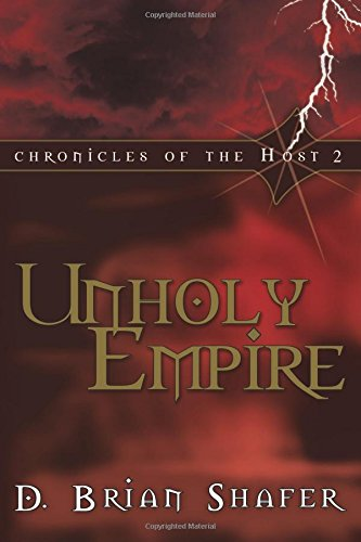 9780768421606: Unholy Empire (Chronicles of the Host, Book 2)