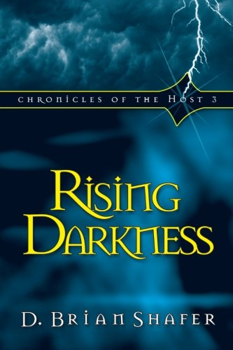 9780768421774: Rising Darkness (Chronicles of the Host, Book 3) (Volume 3)