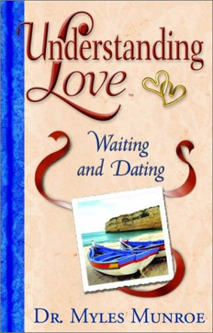 9780768421972: Understanding Love: Waiting and Dating H/b