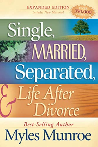 9780768422023: Single, Married, Separated and Life after Divorce
