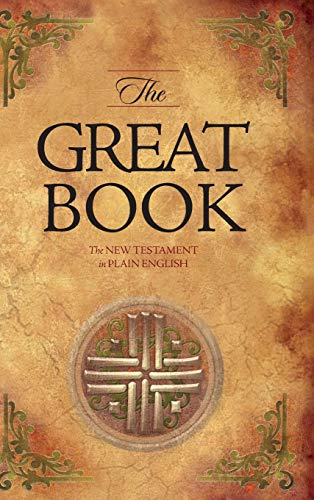 9780768422030: The Great Book: The New Testament in Plain English