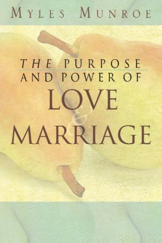 9780768422511: The Purpose and Power of Love and Marriage