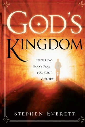 9780768422740: God's Kingdom: Fulfilling God's Plan for Your Victory