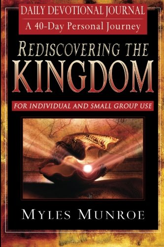 9780768422962: Rediscovering the Kingdom: Ancient Hope for Our 21st Century World; Daily Devotional Journal