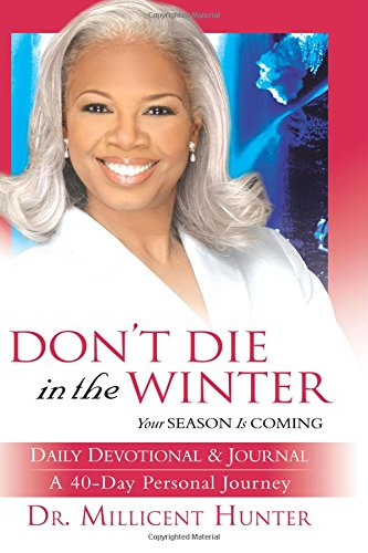 9780768423143: Don't Die in the Winter 40 Day Journal