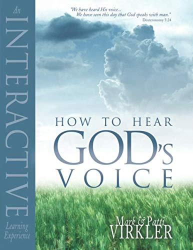 How to Hear God's Voice (076842318X) by Virkler, Mark; Virkler, Patti