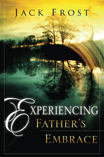Experiencing Father's Embrace: Jack Frost