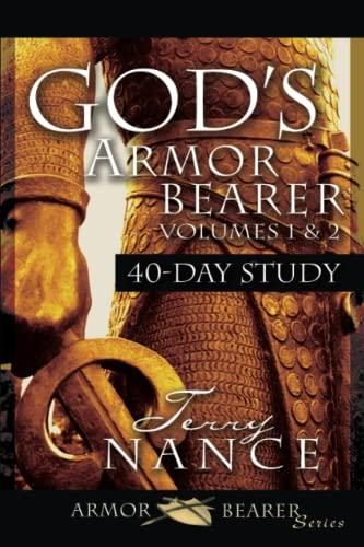 God's Armorbearer 40-Day Devotional and Study Guide: Nance, Terry