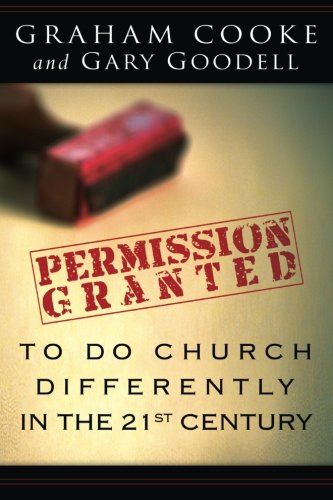 9780768423808: Permission is Granted to Do Church Differently in the 21st Century