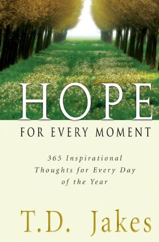 9780768423976: Hope for Every Moment: 365 Inspirational Thoughts for Every Day of the Year