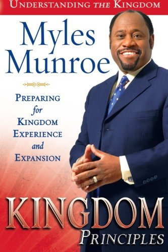 9780768423983: Kingdom Principles: Preparing for Kingdom Experience and Expansion (Understanding the Kingdom)