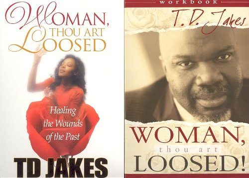 Woman, Thou Art Loosed Value Pack (0768424054) by T. D. Jakes