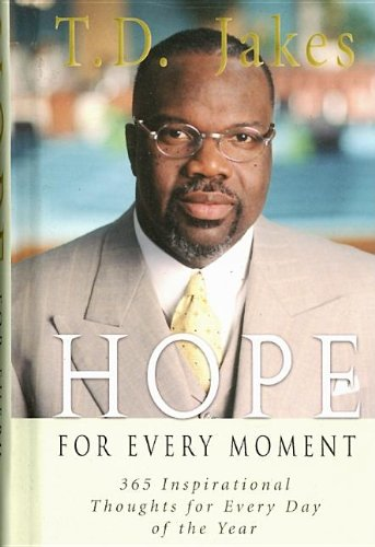 9780768424249: Hope for Every Moment: 365 Inspirational Thoughts for Every Day of the Year