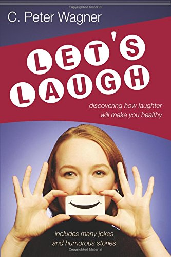 9780768424317: Let's Laugh: Discovering How Laughter Will Make You Healthy