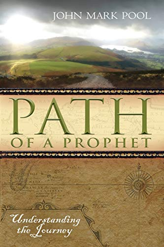 9780768424423: Path of A Prophet: Understanding the Journey