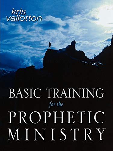 9780768424447: Basic Training for the Prophetic Ministry