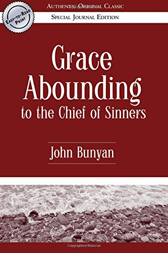 9780768424577: Grace Abounding to the Chief of Sinners (Authentic Original Classic)