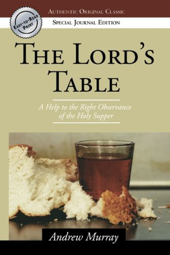9780768424737: The Lord's Table (Authentic Original Classic)