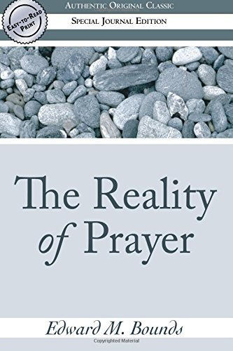 9780768425178: The Reality of Prayer (Authentic Original Classic)