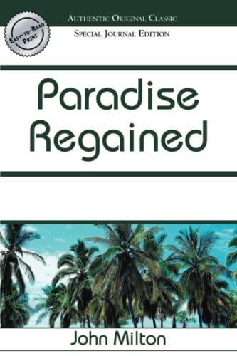 Paradise Regained (Authentic Original Classic): Milton, John
