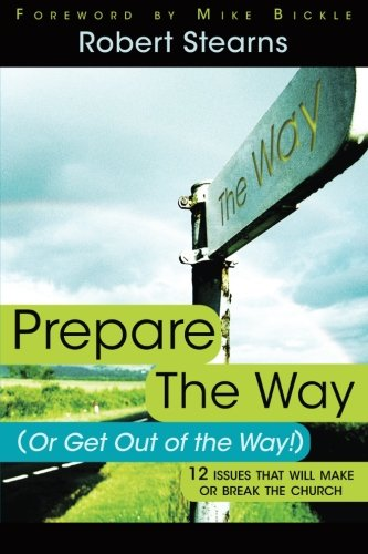 9780768426014: Prepare the Way (or get out of the way)