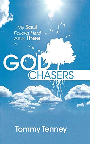 9780768426205: God Chasers: My Soul Follows Hard After Thee