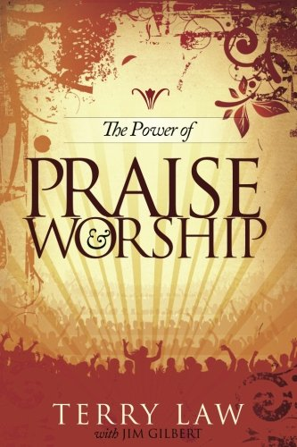 9780768426762: The Power of Praise and Worship