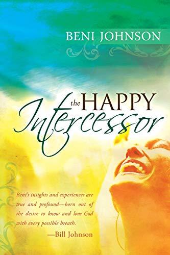 9780768427530: The Happy Intercessor