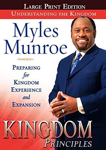 9780768427707: Kingdom Principles: Preparing for Kingdom Experience and Expansion