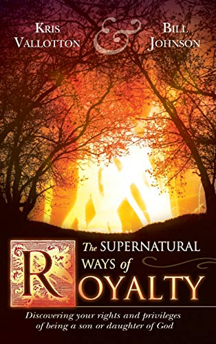9780768427936: Supernatural Ways of Royalty