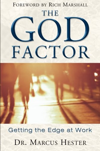 9780768429534: The God Factor: Getting the Edge at Work