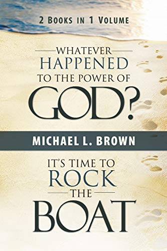 9780768430561: Whatever Happened to the Power of God?/ It's Time to Rock the Boat