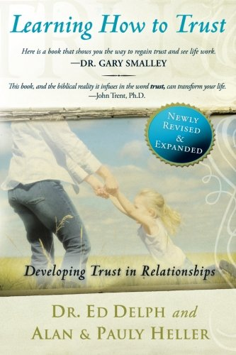 Learning How to Trust Revised and Expanded: Delph, Ed, Heller,