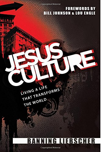 9780768431001: Jesus Culture: Living a Life That Transforms the World